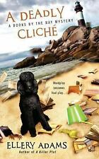A Books by the Bay Mystery: A Deadly Cliche 2 by Ellery Adams (2011, Paperback)