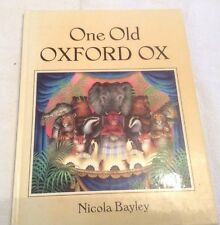 Nicola Bayley The Old Oxford Ox First Edition ** SIGNED COPY **