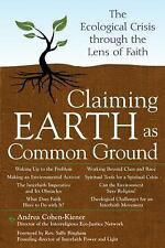 Claiming Earth As Common Ground: The Ecological Crisis Through the Len-ExLibrary