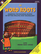 Word Roots A1: Learning the Building Blocks of Better Spelling and Vocabulary