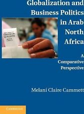 Globalization and Business Politics in Arab North Africa: A Comparative Perspect