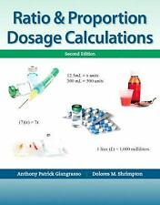 Ratio and Proportion Dosage Calculations by Dolores Shrimpton and Anthony...