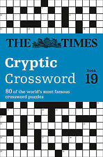 The Times Cryptic Crossword Book 19 by The Times Mind Games, Richard Browne...