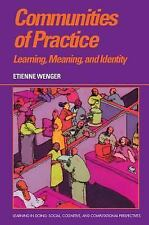 Communities of Practice: Learning, Meaning, and Identity (Learning in Doing: Soc