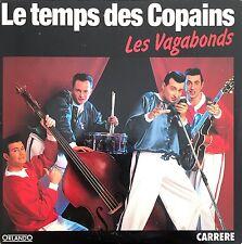 Les Vagabonds CD Single Le Temps Des Copains - France (EX/EX+)