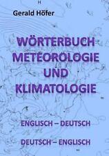 Wrterbuch Meteorologie und Klimatologie, Englisch-Deutsch / Deutsch-Englisch...