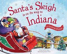 Santa's Sleigh Is on Its Way to Indiana: A Christmas Adventure