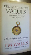 Rediscovering Values : On Wall Street, Main Street, and Your Street by Jim...