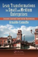 Lean Transformations for Small and Medium Enterprises : Lessons Learned from...