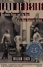 Land of Desire : Merchants, Power, and the Rise of a New American Culture by...