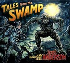 Scott Anderson-TALES FROM THE SWAMP CD NEW