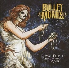 THE BULLETMONKS - ROYAL FLUSH ON THE TITANIC  CD NEU