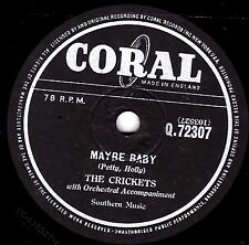 "UK#4 1958 BUDDY HOLLY /CRICKETS 78 "" MAYBE BABY / TELL ME HOW "" CORAL Q72307 EX-"