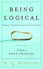 Being Logical : A Guide to Good Thinking-ExLibrary