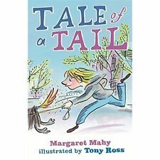Tale of a Tail, Margaret Mahy