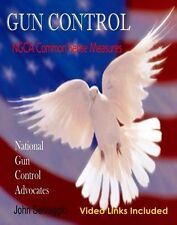 Book GUN CONTROL: NGCA Common Sense Measures Ebook PDF