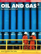 Oxford English for Careers OIL AND GAS 2 Student's Book @NEW@