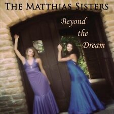 Matthias Sisters - Beyond The Dream [CD New]