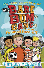 The Bare Bum Gang and the Football Face-Off, Anthony McGowan