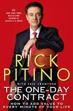 The One-Day Contract : How to Add Value to Every Minute of Your Life by Rick...