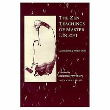 The Zen Teachings of Master Lin-Chi : A Translation of the Lin-Chi Lu (1999, Pap
