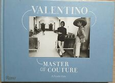 VALENTINO MASTER OF COUTURE: a Private View: Master of Couture: A Private View