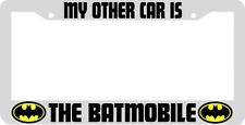 WHITE MY OTHER CAR IS THE BATMOBILE BATMAN License Plate Frame