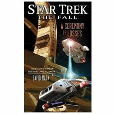 Star Trek: The Fall: A Ceremony of Losses (Star Trek: Deep Space Nine)