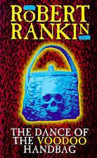 Robert Rankin - THE DANCE OF THE VOODOO HANDBAG -  P/B