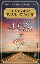 MILES TO GO Walk Series # 2 by Richard Paul Evans (2013) NEW book inspirational