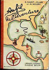 Manuel Scolaire - Roman Scolaire - AU FIL DE L'AVENTURE - S. Saint-Clair 1940