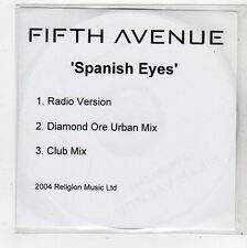 (FQ790) Fifth Avenue, Spanish Eyes - 2004 DJ CD