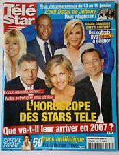 Télé Star 8/1/2007; L'horoscope des stars télé/ + belle la vie/ Mathilde Seigner