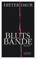 Blutsbande von Dieter Daub (2014, Taschenbuch)