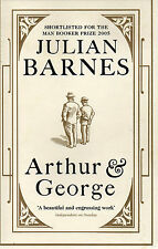 ARTHUR & GEORGE BY JULIAN BARNES Now a major TV series starring Martin Clunes