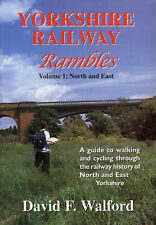 David F. Walford Yorkshire Railway Rambles: North and East - A Guide to Walking