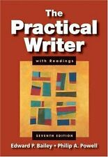 The Practical Writer with Readings, Edward P. Bailey, Philip A. Powell, Good Boo