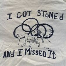 VINTAGE 70s OLYMPICS T- Shirt I GOT STONED AND MISSED IT weed funny pot ringer