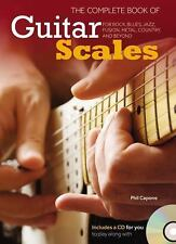 The Complete Book of Guitar Scales : For Rock, Blues, Jazz, Fusion, Metal,...