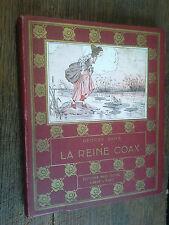 La reine Coax George Sand suivi de trésor des fèves Charles Nodier   illustré
