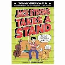 JACK STRONG TAKES A STAND - TOMMY GREENWALD (HARDCOVER) NEW