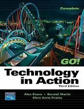 Technology in Action (3rd Edition) (Go Series for Microsoft Office 2003) Evans,