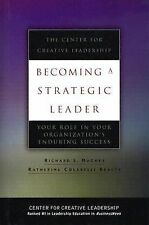 J-B CCL (Center for Creative Leadership) Ser.: Becoming a Strategic Leader :...