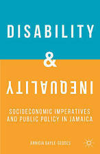 Disability and Inequality: Socioeconomic Imperatives and Public Policy in Jamaic