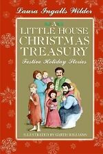 Little House Ser.: A Little House Christmas Treasury : Festive Holiday...