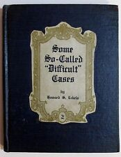 RARE Antique SOME SO CALLED DIFFICULT CASES Funeral Home EMBALMING Book ECKELS