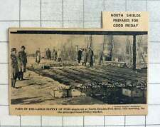 1939 Largest Supplies Fish North Shields Fish Quay Good Friday Preparation