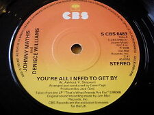 """JOHNNY MATHIS & DENIECE WILLIAMS - YOU'RE ALL I NEED TO GET BY    7"""" VINYL"""