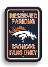 NFL Denver Broncos Plastic Reserved Parking Sign