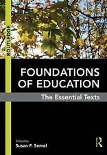 Foundations of Education: The Essential Texts, , Very Good, Paperback